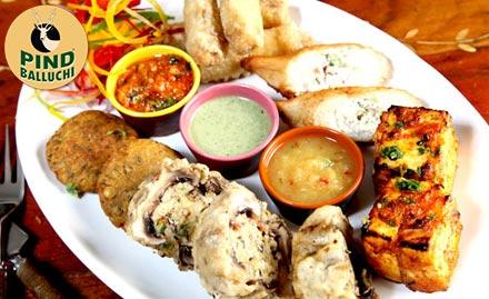 Pind Balluchi Netaji Subhash Place - 15% off on food bill. Also enjoy buy 1 get 1 offer on IMFL!